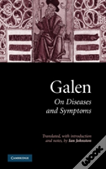Galen: On Diseases And Symptoms