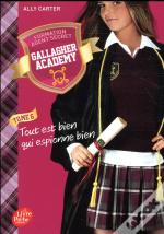 Gallagher Academy - Tome 6