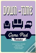 Game Pad - Down-Time