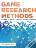 Game Research Methods: An Overview