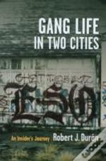 Gang Life In Two Cities