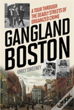 Gangland Boston The Places Amp Fpb