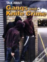 Gangs And Knife Crime