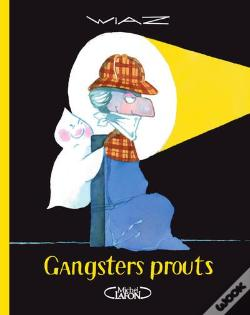 Wook.pt - Gangsters Prouts