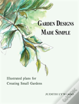 Garden Designs Made Simple