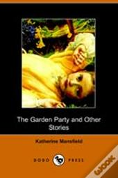 Garden Party And Other Stories
