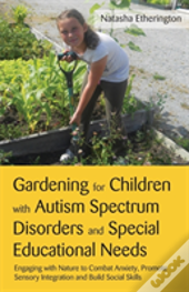 Gardening For Children With Autism Spect