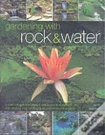 Gardening With Rock And Water