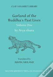 Garland Of The Buddhas Past Lives (Volume 1)