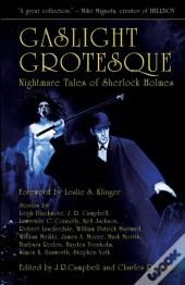 Gaslight Grotesque: Nightmare Tales Of S