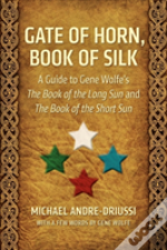 Gate Of Horn, Book Of Silk