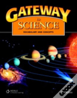 Gateway To Scienceworkbook/ Lab Manual