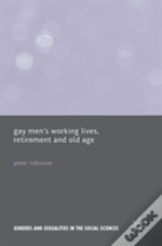 Gay Men'S Working Lives, Retirement And Old Age