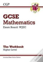 Gcse Maths Wjec Linear Workbook - Higher