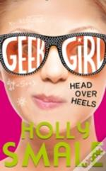Geek Girl (5) - Head Over Heels