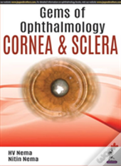 Gem Of Ophthalmology- Cornea And Sclera