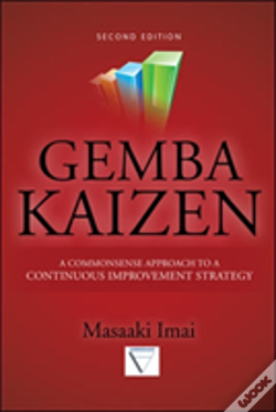 Wook.pt - Gemba Kaizen: A Commonsense Approach To A Continuous Improvement Strategy
