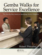 Gemba Walks For Service Excellence