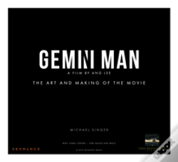 Wook.pt - Gemini Man - The Art And Making Of The Movie
