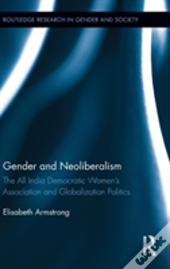Gender And Neoliberalism In India