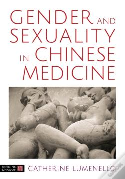 Wook.pt - Gender And Sexuality In Chinese Medicine