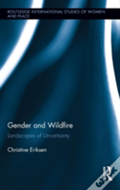 Gender And Wildfire At The Wildland-Urban Interface
