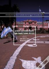 Gender In Human Rights And Transitional Justice