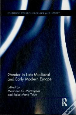 Wook.pt - Gender In Late Medieval And Early Modern Europe