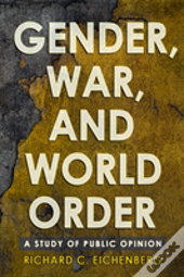 Gender, War, And World Order