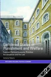 Gendered States Of Punishment And Welfare