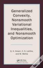 General Convexity, Nonsmooth Variational Inequalities, And Nonsmooth Optimization