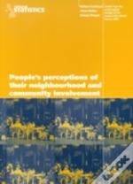 General Household Surveypeople'S Perception Of Their Neighbourhood And Community Involvement - Results From The 2000 Survey