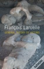 General Theory Of Victims