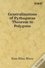Generalizations Of Pythagoras Theorem To Polygons