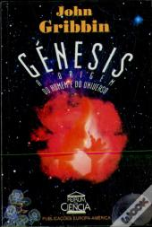 Génesis - As Origens do Homem e do Universo