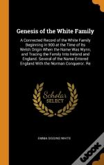 Genesis Of The White Family