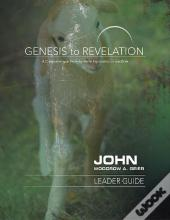 Genesis To Revelation: John Leader Guide - Ebook [Epub]