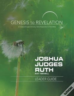 Wook.pt - Genesis To Revelation: Joshua, Judges, Ruth Leader Guide