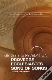 Genesis To Revelation: Proverbs, Ecclesiastes, Song Of Songs Participant Book - Ebook [Epub]