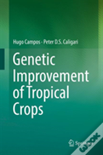 Genetic Improvement Of Tropical Crops