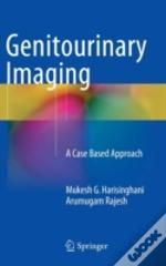 Genitourinary Imaging - A Case Based Approach