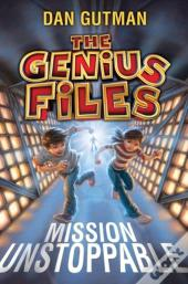 Genius Files: Mission Unstoppable
