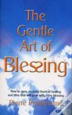 Gentle Art Of Blessing