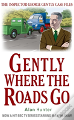 Gently Where The Roads Go