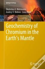 Geochemistry Of Chromium In The Earth'S Mantle