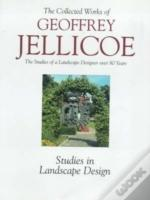 Geoffrey Jellicoe'Gardens And Design', 'Gardens Of Europe: Pre-War Studies, Critical And Creative - The Guelph Lectures'