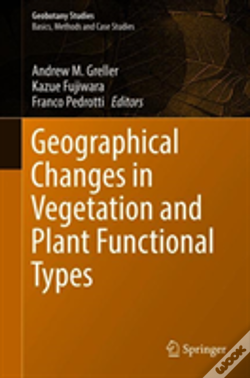 Wook.pt - Geographical Changes In Vegetation And Plant Functional Types