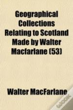 Geographical Collections Relating To Sco