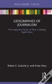 Geographies Of Journalism