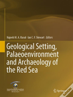 Wook.pt - Geological Setting, Palaeoenvironment And Archaeology Of The Red Sea